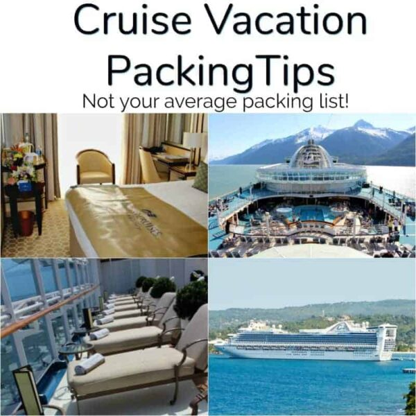 cruise packing list and tips