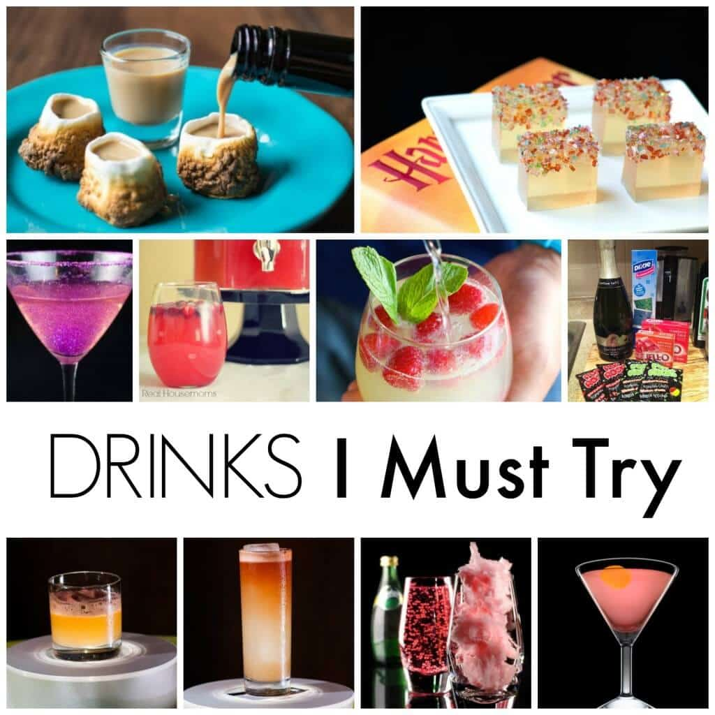 Drinks I must try!