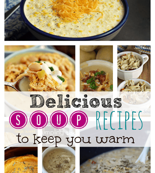 8 Delicious Soup Comfort Food Recipes