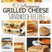 10 Awesome Grilled Cheese Sandwich Recipe Ideas
