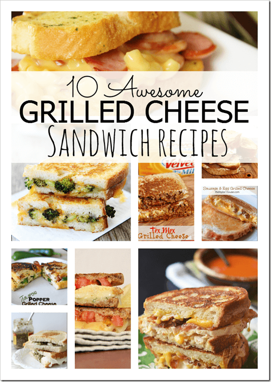10 Awesome Grilled Cheese Sandwich Recipe Ideas Princess