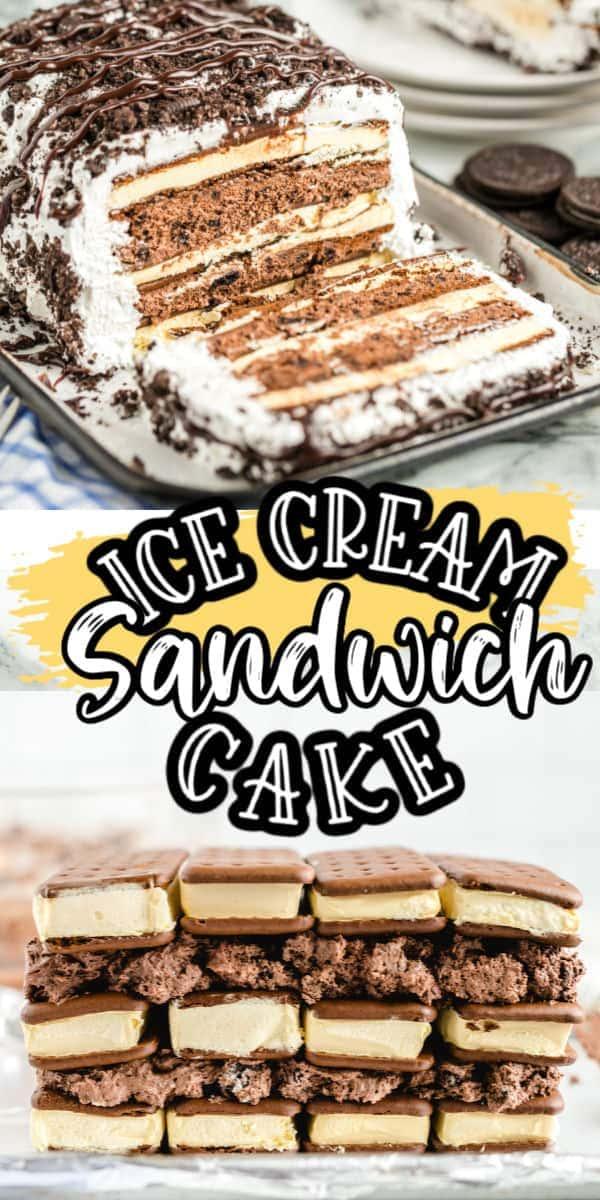 Ice Cream Sandwich Cake - Pinterest
