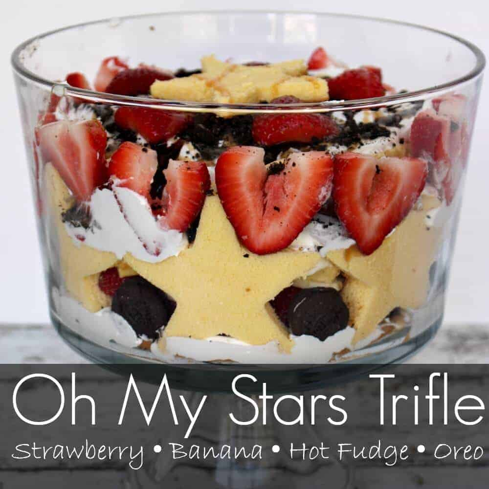 Oh My Stars Trifle – Super Easy Trifle Recipe
