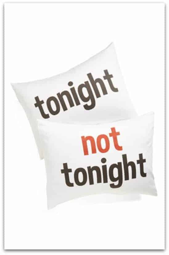 tonight not tonight pillows
