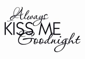 Wall-sticker_Always_kiss_me_goodnight_single