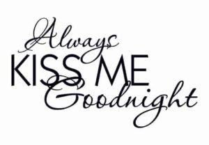 Wall-sticker_Always_kiss_me_goodnight_single