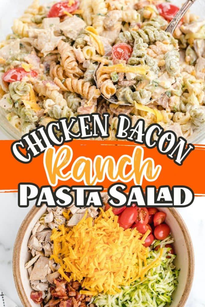 Chicken Bacon Ranch Pasta Salad pinterest