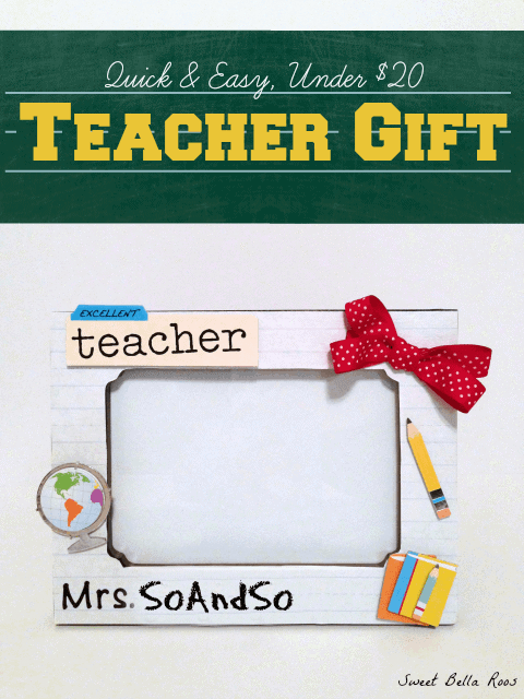 Teacher Frame Gift from Sweet Bella Roos