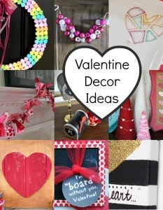 Valentine Decorations You Will Love!
