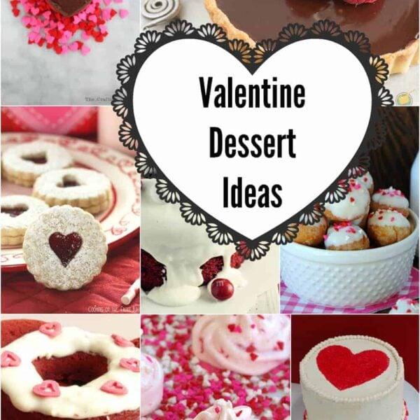 Valentine Dessert Ideas