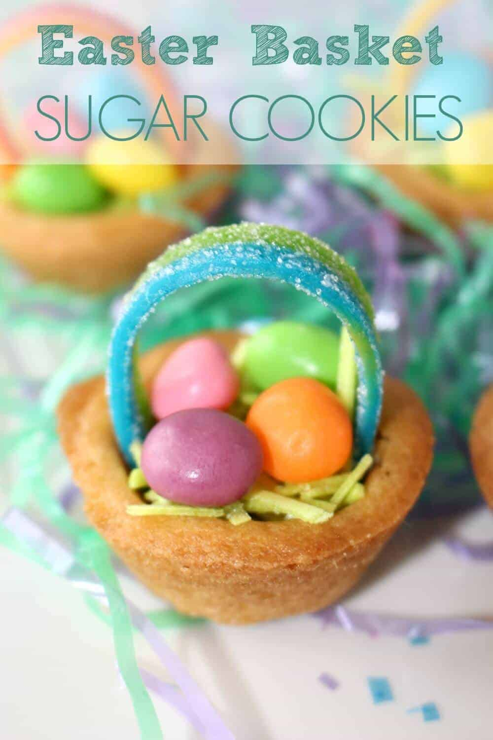 Easter Basket Sugar Cookies - Easy Easter treat