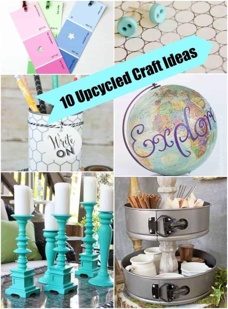 10 Upcycled Craft Ideas