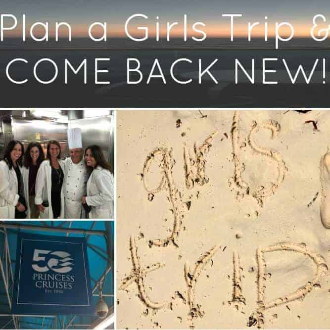 Plan a Girls Trip & Come Back New