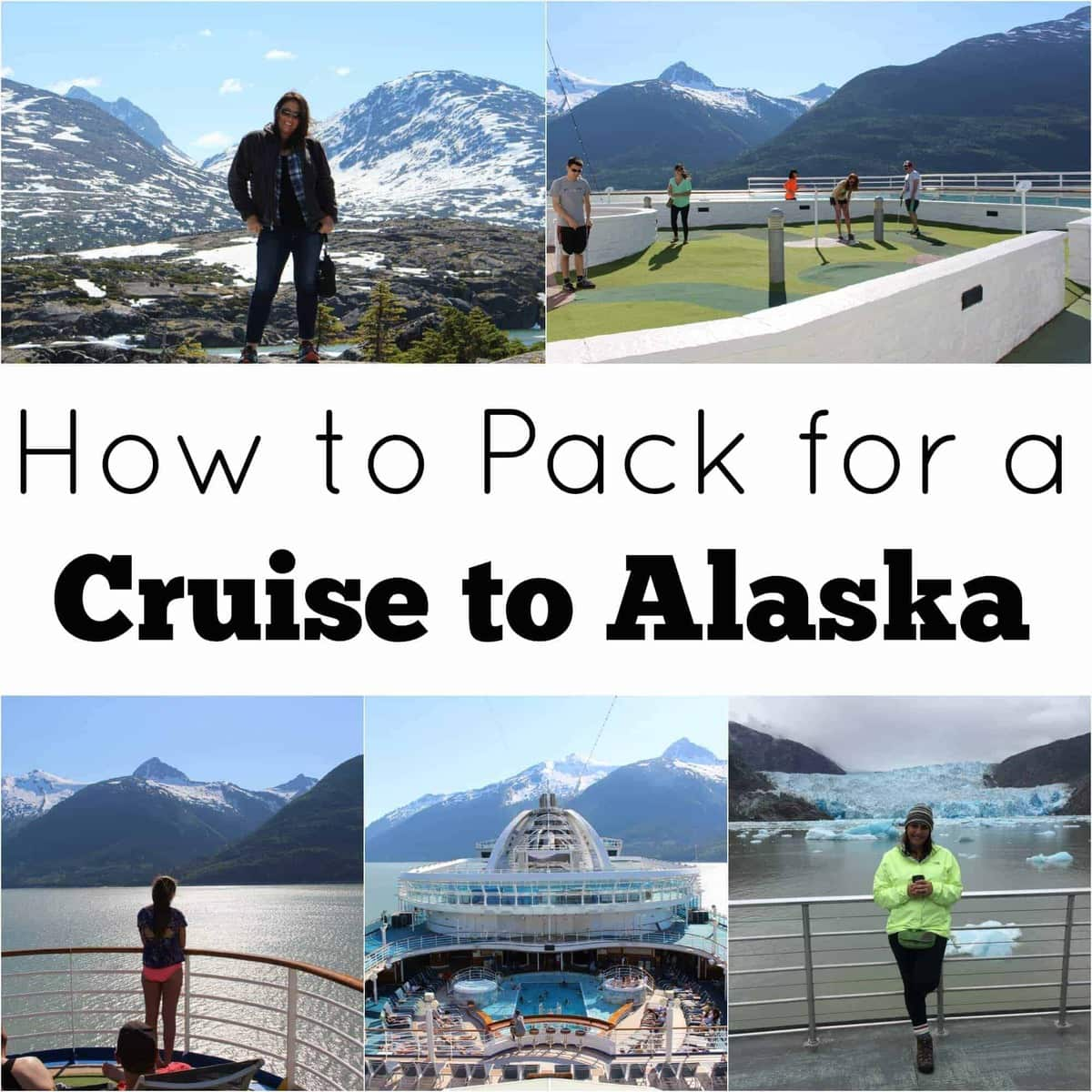 Alaska Cruise Packing List Not Your Typical List