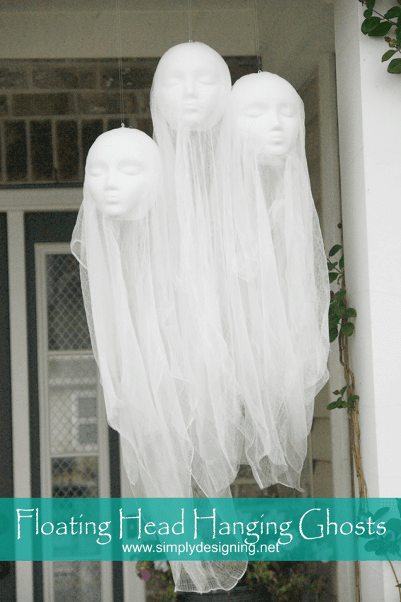 Floating Head Hanging Ghosts by Simply Designing and other easy Halloween decorations