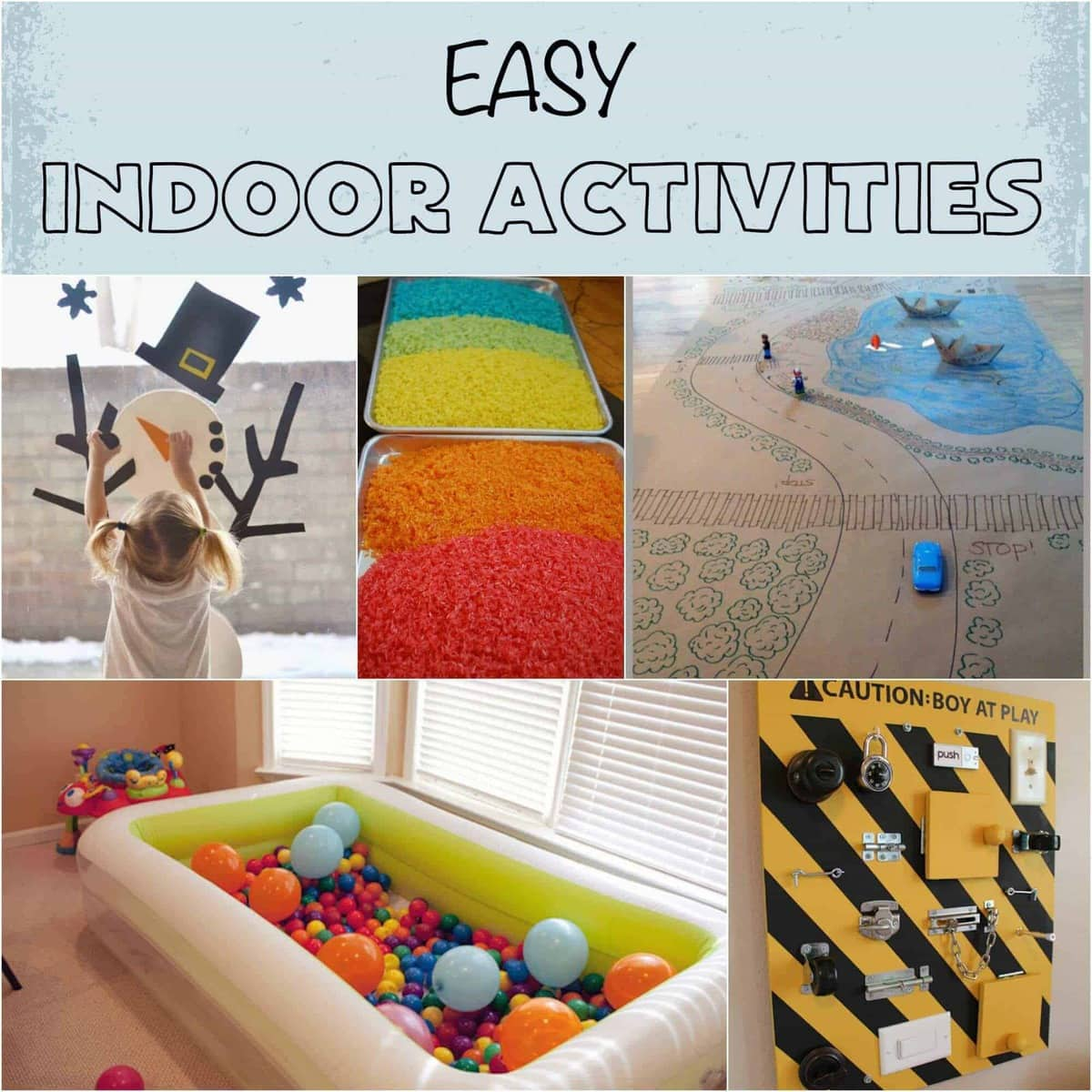 Easy Indoor Activities Rainy Day Activities Snow Day