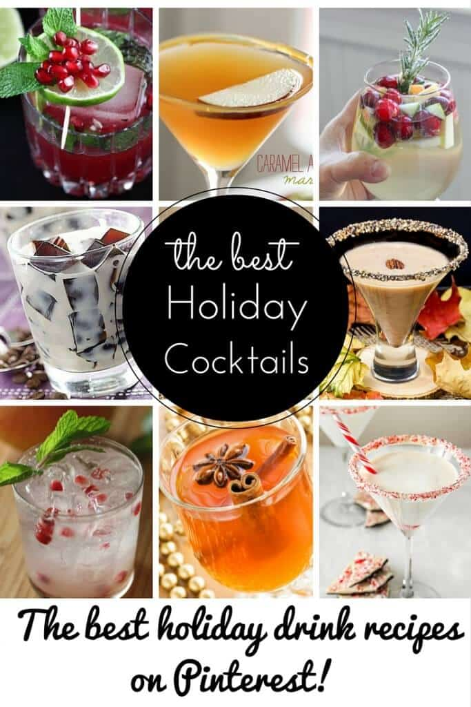The best holiday drink recipes on Pinterest  Cocktails you need to try this holiday season!