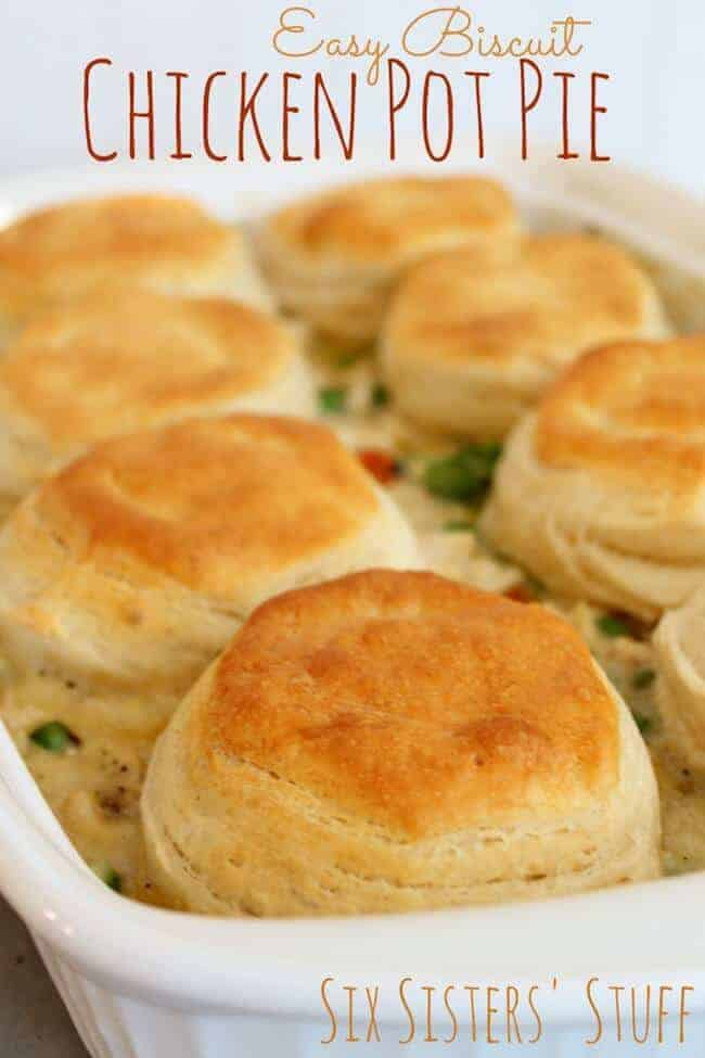 Easy Biscuit Chicken Pot Pies from Six Sisters Stuff