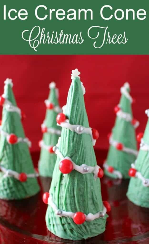 Ice Cream Cone Christmas Trees - a super easy holiday treat