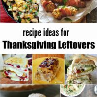Ideas and Recipes for Thanksgiving Leftovers