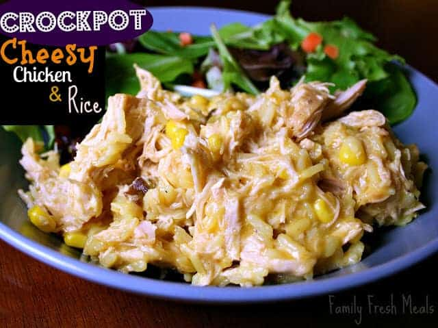 Crockpot Cheesy Chicken and Rice by Family Fresh Meals