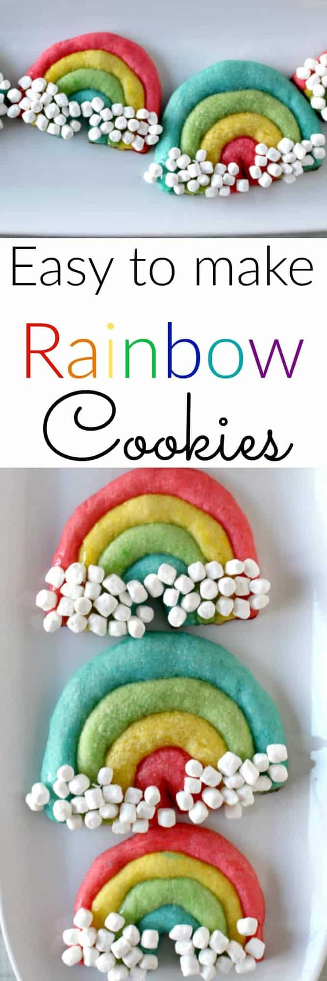 Easy to make Rainbow Cookies - perfect for St Patrick's Day, Easter or just to brighten someone's day!
