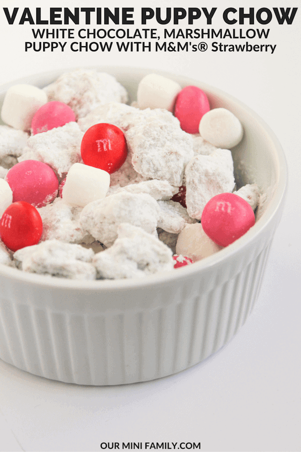 Valentines Puppy Chow from Our Mini Family