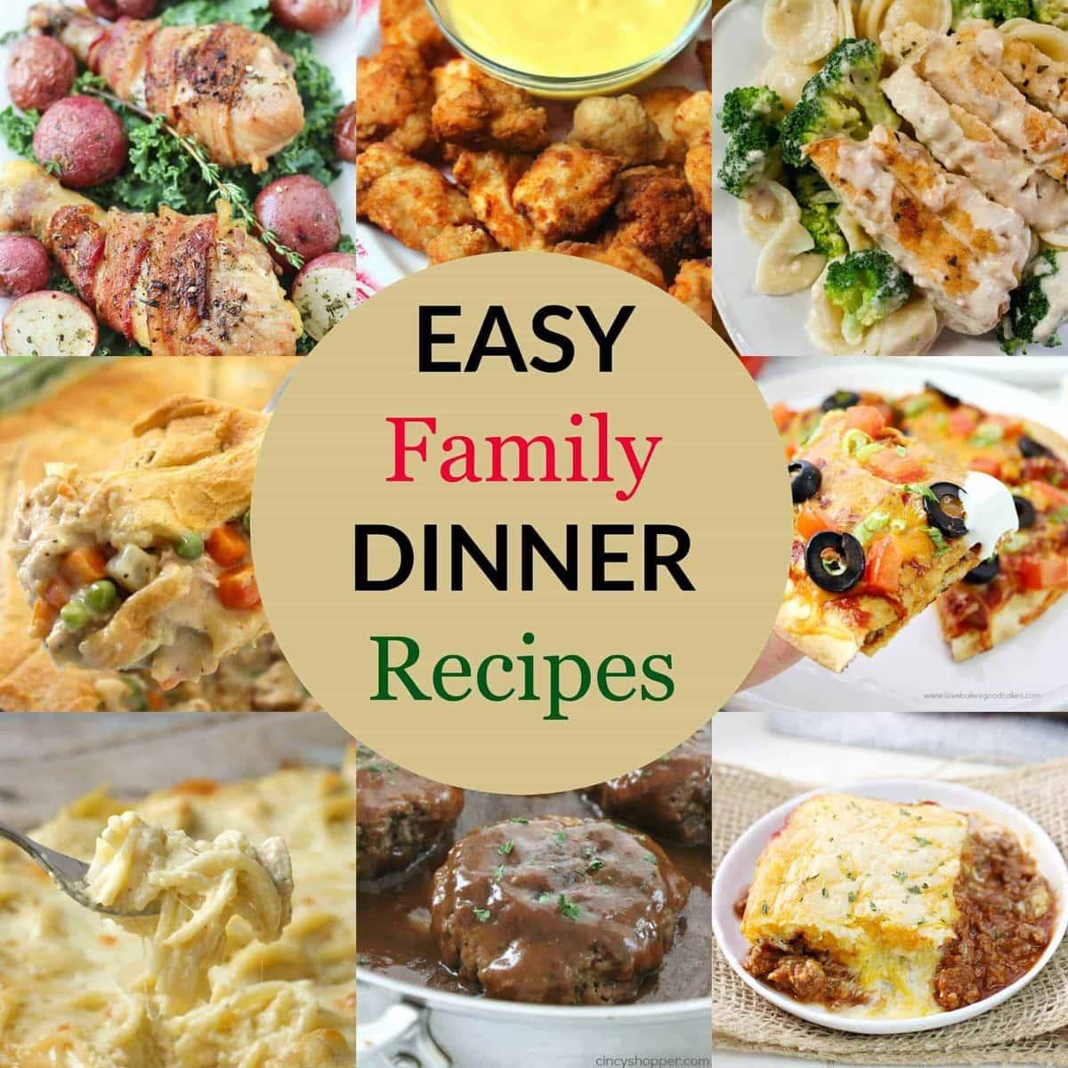 Easy family dinner recipes that you family will actually love Easy dinner recipes for family of 6