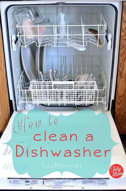 How to Clean a Dishwasher by Tidy Mom