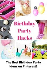 Birthday Party Hacks