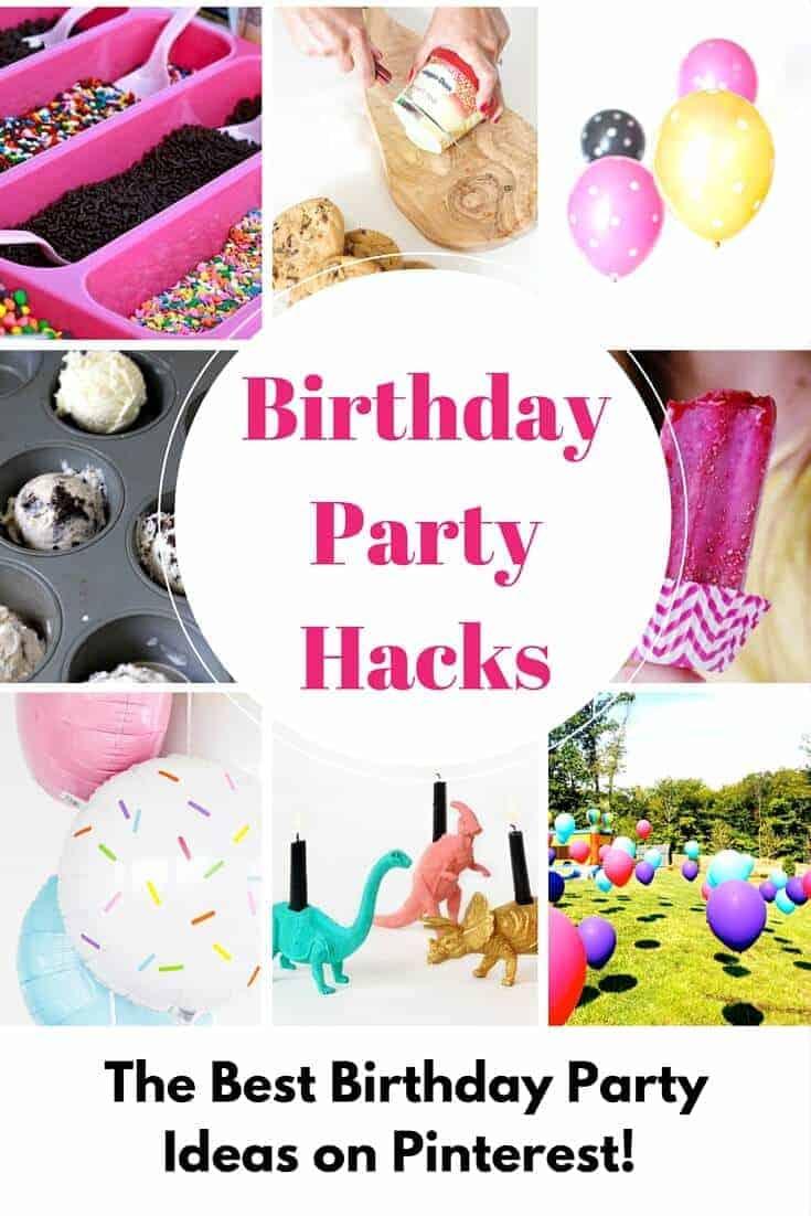 Best Birthday Party Hacks