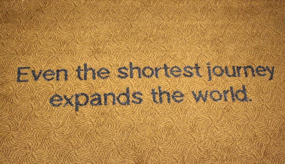 Even the shortest journey expands the world