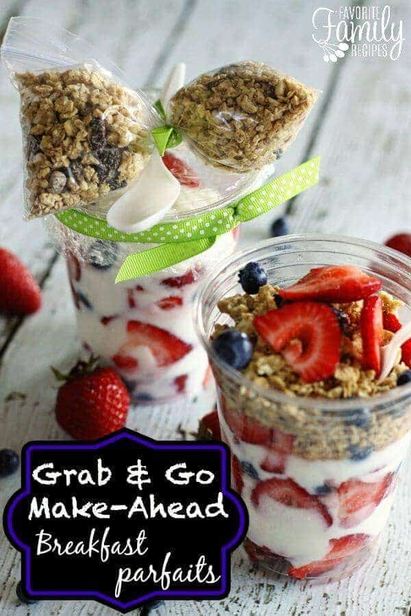 Grab and Go Make Ahead Breakfast Parfaits | Favorite Family Recipes