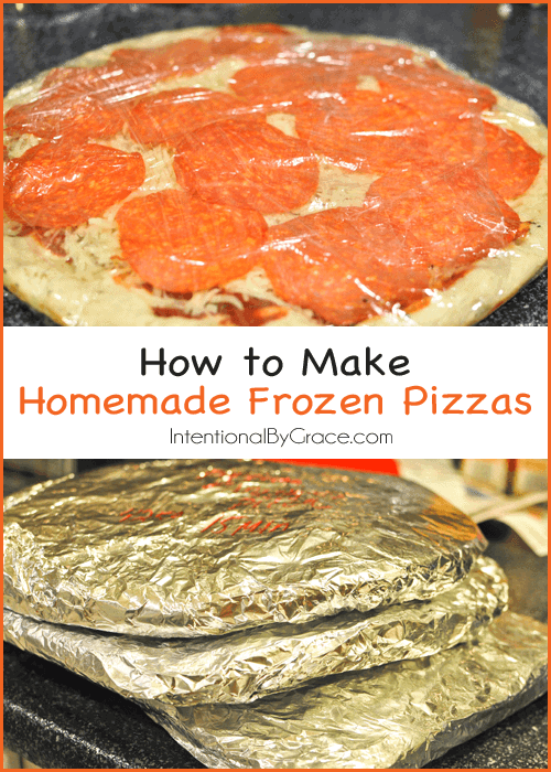 How to Make Homemade Frozen Pizza by Intentional by Grace