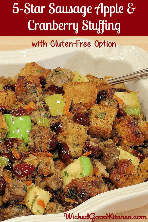 5 Star Sausage Apple and Cranberry Stuffing by Wicked Good Kitchen