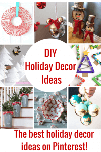 The Best DIY Holiday Decor on Pinterest