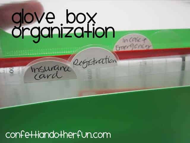 Glove Box Organization by Confetti and Other Fun