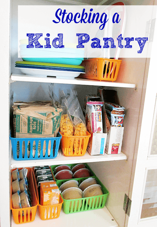 Stocking a Kid Pantry by Mom's Messy Miracles: Parent Organization Hacks