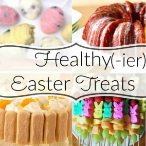 Healthy(ier) Easter Recipes