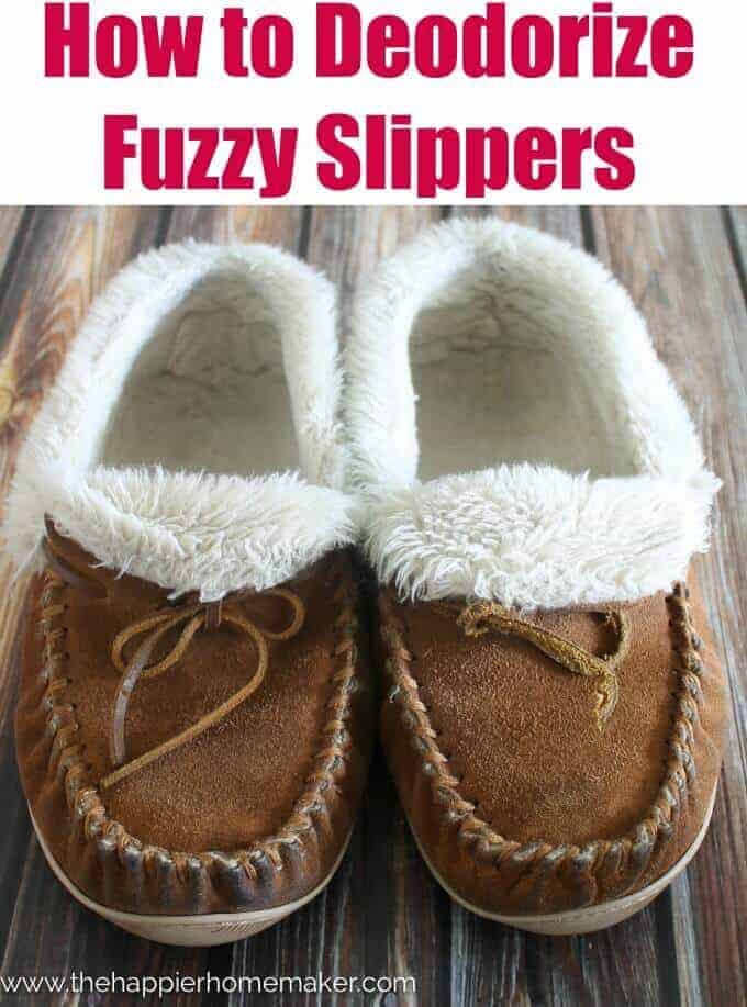 How to Deodorize Fuzzy Slippers | Winning Winter Weather Hacks