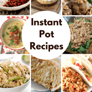 The Best Instapot Recipes – speeds up cooking up to SIX times!
