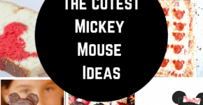 The Cutest Mickey Mouse Ideas