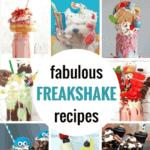 10 Fabulous Freakshakes