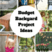 Budget Backyard Project Ideas