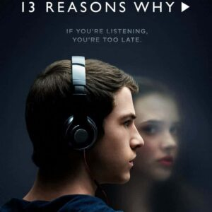 Should I Watch 13 Reasons Why – From a Parents Perspective