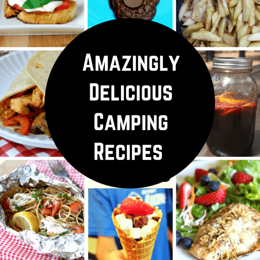 Amazingly Delicious Camping Recipes