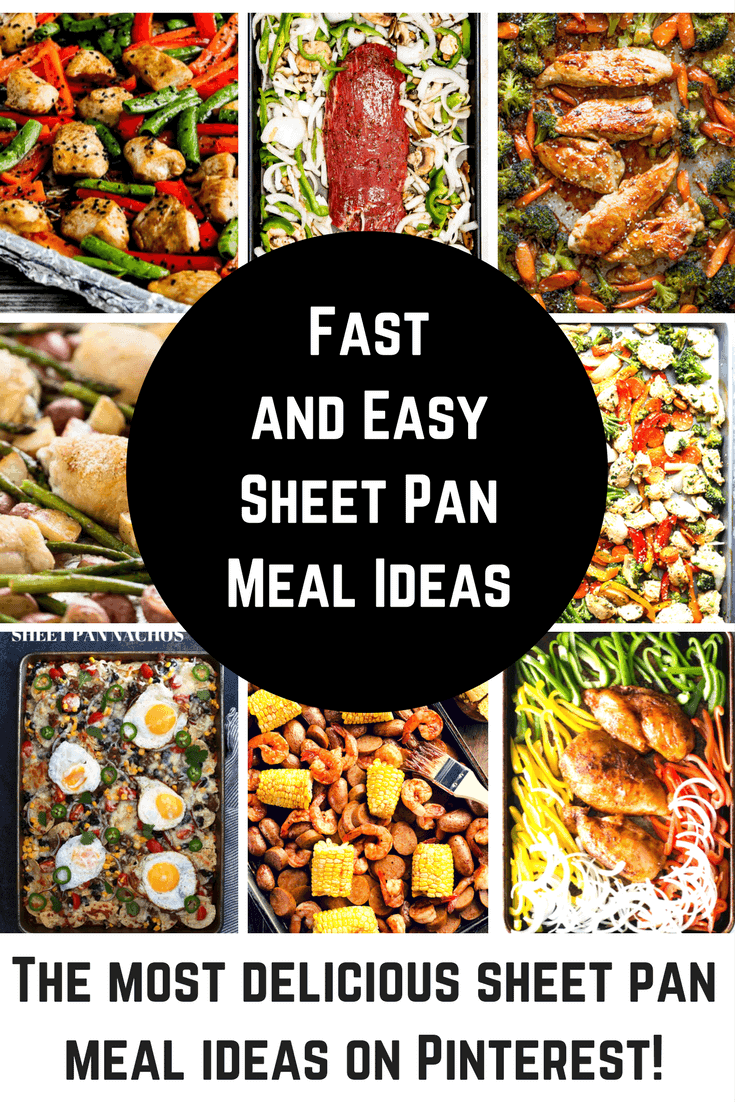 Fast and Easy Sheet Pan Meal ideas. Sheet pan meals make dinnertime a breeze. Load delicious food on a pan, bake it & enjoy! The best part - one pan to wash and leftovers for the next day.