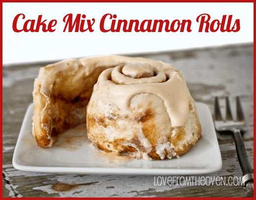 Cake Mix Cinnamon Rolls by Love from the Oven |These are the best cake mix hacks on Pinterest! They are all so quick, so easy and so delicious!