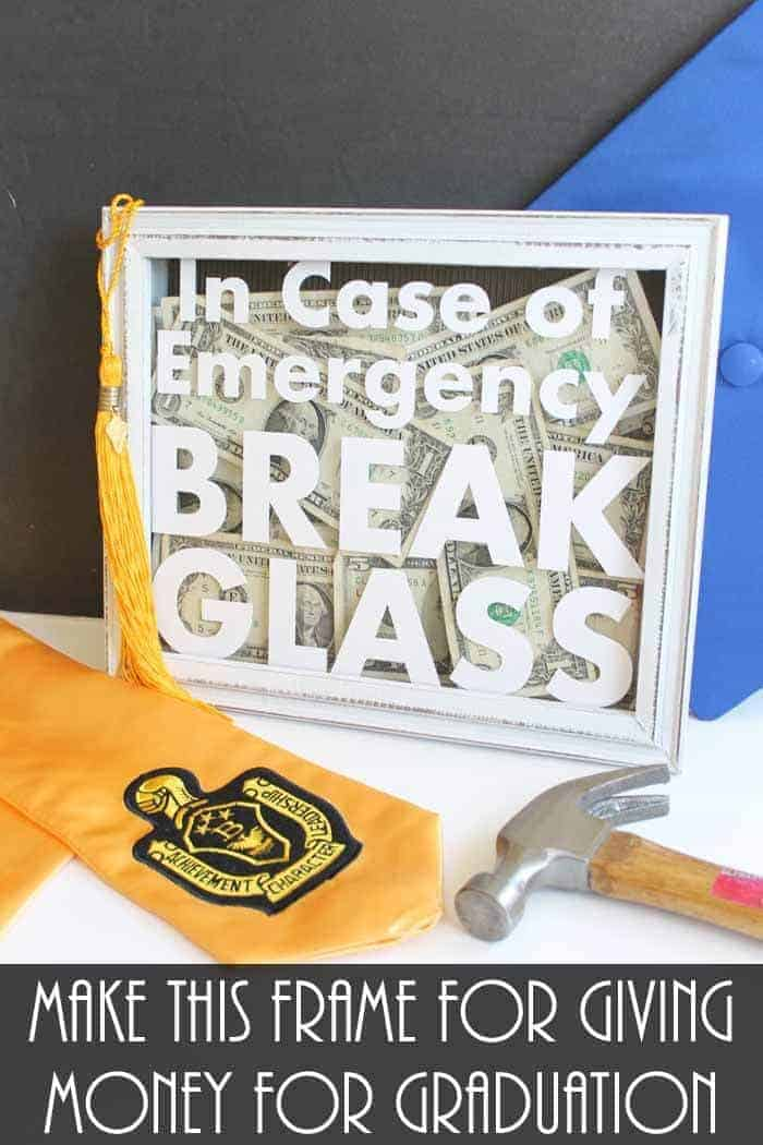 Emergency Cash Shadow Box gift idea by The Country Chic Cottage | The top Graduation Gift Ideas