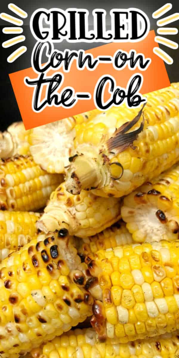 Pinterest 600 x 1200 - grilled corn